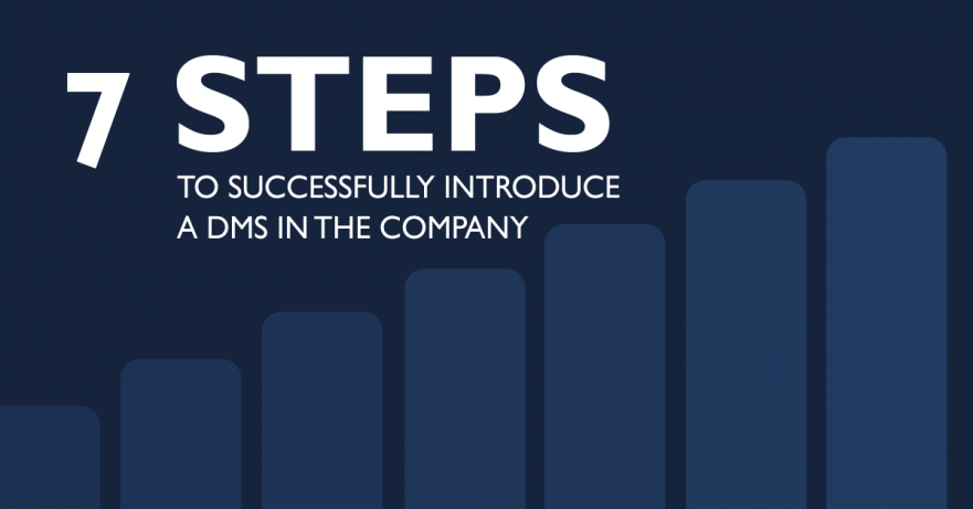 7 steps to successfully introduce a DMS in the company