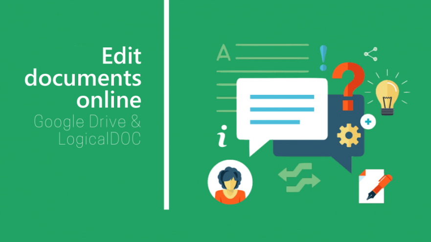 Edit documents online - Google Drive & LogicalDOC
